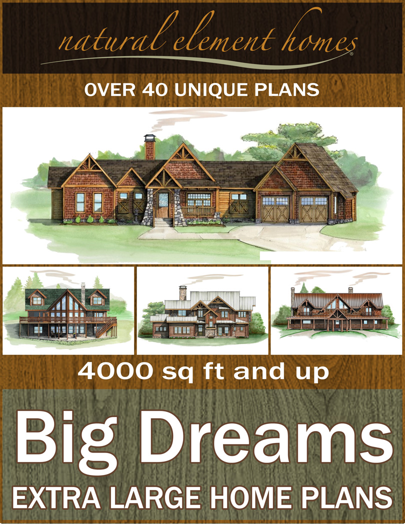 Big Dreams Free Home Plan Book from Natural Element Homes